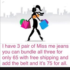 Bundle of Miss me jeans and Miss me belt